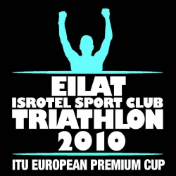2010 Eilat ITU Triathlon Premium European Cup