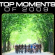 Top Moments 2009: Scenic Highlights