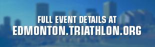 Full event details on Edmonton.triathlon.org